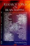 Research Topics on Brain Mapping, Liang, Yuanzhu, 1604560010