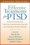 Effective Treatments for PTSD : Practice Guidelines from the International Society for Traumatic Stress Studies, Foa, Edna B., 1606230018