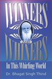 Winners and Whiners in This Whirling World 9781932630015