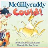 McGillycuddy Could!, Pamela Duncan Edwards, 0060290013