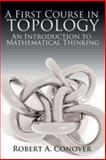 A First Course in Topology, Conover, Robert A., 0486780015
