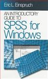 An Introductory Guide to SPSS for Windows, Einspruch, Eric L., 0761900012