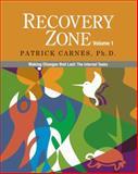 Recovery Zone, Patrick J. Carnes and Patrick, Patrick Carnes,, 097744001X