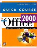 Quick Course in Microsoft Office 2000 : Education/Training Edition, Cox, Joyce and Dudley, Christina, 1582780013