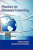 Fluency in Distance Learning, Fenton, Celeste and Watkins, Brenda Ward, 161735001X