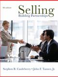 Selling : Building Partnerships, Castleberry, Stephen Bryon and Tanner, John F., 0073530018