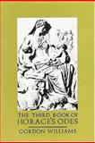 The Third Book of Horace's Odes, Horace and Williams, Gordon H., 0199120013