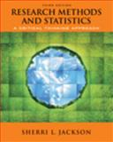 Research Methods and Statistics : A Critical Thinking Approach, Jackson, Sherri L., 0495510017