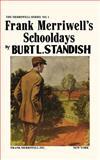 Frank Merriwell's Schooldays, Burt L. Standish, 083739001X