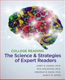 College Reading : The Science and Strategies of Expert Readers, Zadina, Janet Nay and Smilkstein, Rita, 1111350019