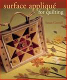 Surface Applique for Quilting, Susan M. Cottrell, 1402720017