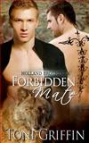 Forbidden Mate: Holland Brothers 4, Toni Griffin, 150035001X