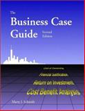 The Business Case Guide 9781929500017