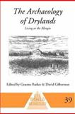 The Archaeology of Drylands, Graeme Barker and David Gilbertson, 0415230012