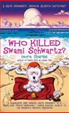 Who Killed Swami Schwartz?, Nora Charles, 0425200019