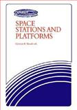 Space Stations and Platforms, Woodcock, Gordon R., 0894640011