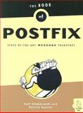 The Book of Postfix : State-of-the-Art Message Transport, Hildebrandt, Ralf and Koetter, Patrick, 1593270011