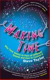 Making Time, Steve Taylor, 1848310013