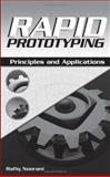 Rapid Prototyping : Principles and Applications, Noorani, Rafiq I., 0471730017