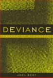 Deviance : Career of a Concept, Best, Joel, 0534570011