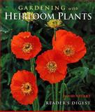 Gardening with Heirloom Plants, David C. Stuart, 076210001X