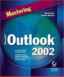 Mastering Microsoft Outlook 2002, Gini Courter and Annette Marquis, 0782140017