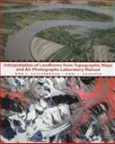 Interpretation of Landforms from Topographic Maps and Air Photographs Laboratory Manual, Easterbrook, Don J. and Kovanen, Dori J., 0139760024