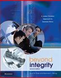 Beyond Integrity : A Judeo-Christian Approach to Business Ethics, Rae, Scott B. and Wong, Kenman L., 0310240026