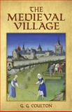 The Medieval Village, G. G. Coulton, 048626002X