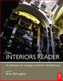 The Interiors Reader : An Anthology of Critical Writing on Interior Architecture and Design, , 0750660023