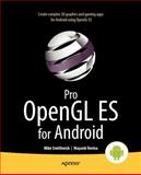 Pro OpenGL ES for Android, Mike Smithwick and Mayank Verma, 1430240024