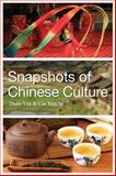 Snapshots of Chinese Culture, Yin, Zhao and Xinzhi, Cai, 1626430020