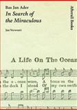 Bas Jan Ader : In Search of the Miraculous, Verwoert, Jan, 1846380022