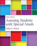Assessing Students with Special Needs, Loose-Leaf Version with Pearson EText -- Access Card Package, Venn, John J., 0133400026