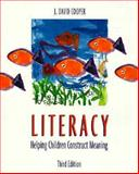Literacy : Helping Children Construct Meaning, Cooper, J. David, 0395790026