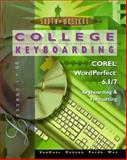 College Keyboarding Corel WordPerfect 6.1/7 Word Processing : Lessons 1-60, VanHuss, Susie H. and Duncan, C. H., 0538720026