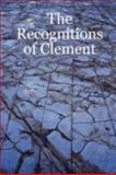 The Recognitions of Clement, Douglas Hatten, 0615180027