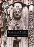 Image and Belief - Studies in Celebration of the Eightieth Anniversary of the Index of Christian Art, , 0691010021