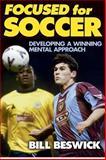 Focused for Soccer, Bill Beswick, 0736030026