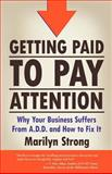 Getting Paid to Pay Attention, Marilyn A. Strong, 0921470029