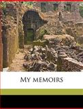 My Memoirs, Alexandre Dumas and E. M. Waller, 1149480025
