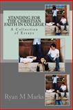 Standing for the Christian Faith in College, Ryan Marks, 1497350026