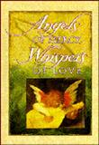 Angels of Mercy, Whispers of Love, Brownlow, Paul C., 1570510024