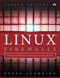 Linux Firewalls : Building Secure Systems with Iptables and Nftables, Suehring, Steve, 0134000021