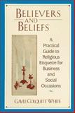 Believers and Beliefs, Gayle C. White, 0425160025