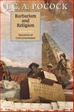 Barbarism and Religion 9780521640022