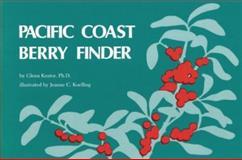 Pacific Coast Berry Finder, Glenn Keator, 0912550023