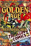 The Golden Age, Jeff Deischer, 1492910023