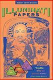 The Illuminati Papers, Robert Anton Wilson, 1579510027