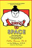 Taking up Space, Pattie Thomas, 1597190020